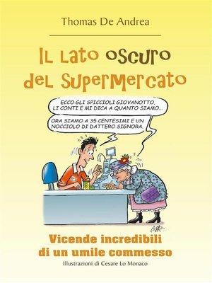 cover image of Il lato oscuro del supermercato