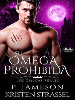 cover image of Su Omega Prohibida
