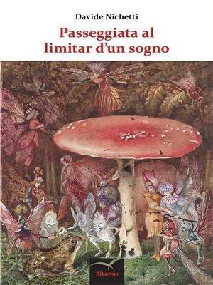 cover image of Passeggiata al limitar d'un sogno