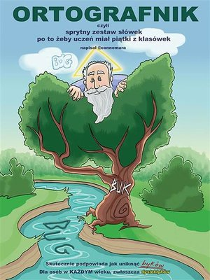 cover image of Ortografnik, czyli sprytny zestaw słówek po to żeby uczeń miał piątki z klasówek