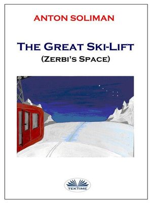 cover image of The great ski lift