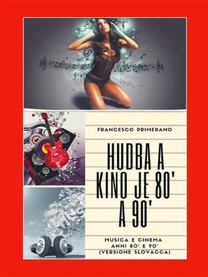 cover image of Hudba a kino je 80' a 90'