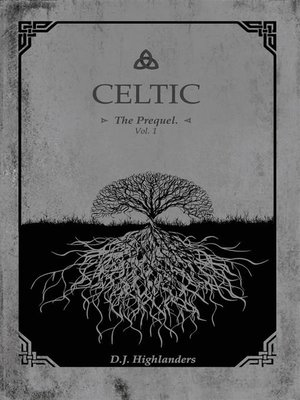 cover image of CELTIC, the Prequel Volume1