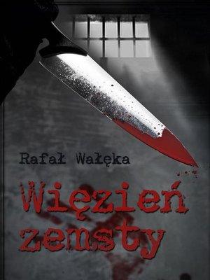cover image of Więzień zemsty
