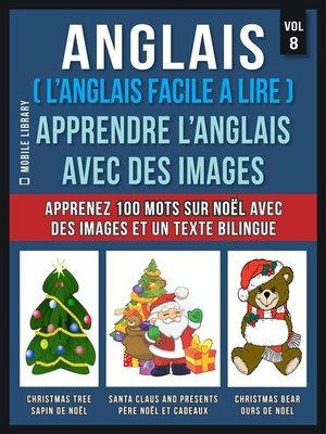 cover image of Anglais ( L'Anglais facile a lire )--Apprendre L'Anglais Avec Des Images (Vol 8)