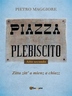 cover image of Piazza Plebiscito--Parte seconda