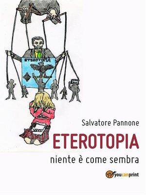 cover image of Eterotopia--Niente è come sembra