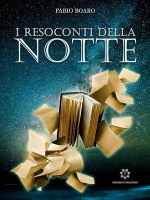 cover image of I resoconti della notte