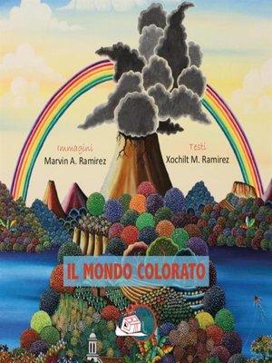 cover image of Il mondo colorato