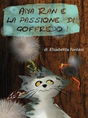 cover image of Aiya Ran e la Passione di Goffredo
