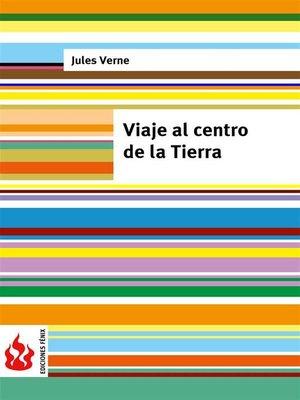 cover image of Viaje al centro de la Tierra (low cost). Edición limitada