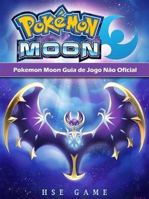 cover image of Pokemon Moon Guia De Jogo Não Oficial