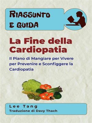 cover image of Riassunto E Guida--La Fine Della Cardiopatia