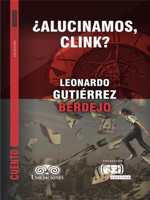 cover image of ¿Alucinamos, Clink?