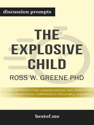 "cover image of Summary--""The Explosive Child--A New Approach for Understanding and Parenting Easily Frustrated, Chronically Inflexible Children"" by Ross Greene PhD 