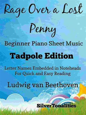 cover image of Rage Over a Lost Penny Beginner Piano Sheet Music Tadpole Edition