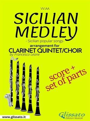 cover image of Sicilian Medley--Clarinet Quintet/Choir score & parts