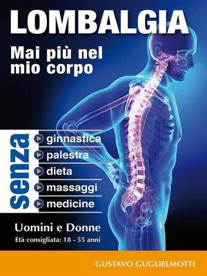 cover image of Lombalgia--Addio per sempre