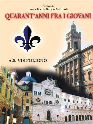 cover image of Quarant'anni fra i giovani