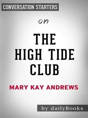 cover image of The High Tide Club - A Novel by Mary Kay Andrews | Conversation Starters