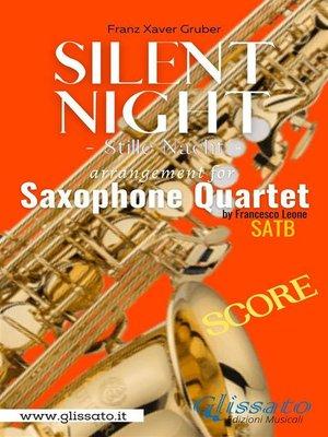 cover image of Silent Night--Sax Quartet (score)
