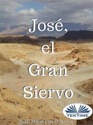 cover image of José, el Gran Siervo