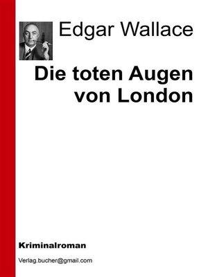 cover image of Die toten Augen von London