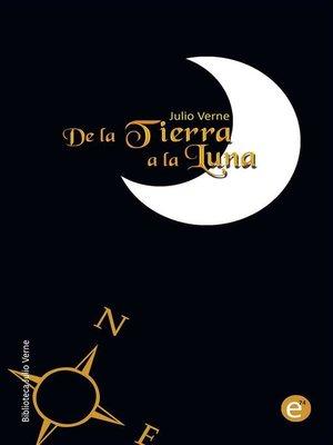 cover image of De la Tierra a la Luna