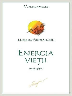 cover image of Energia Vieţii