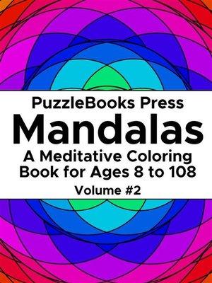 cover image of PuzzleBooks Press Mandalas--Volume 2