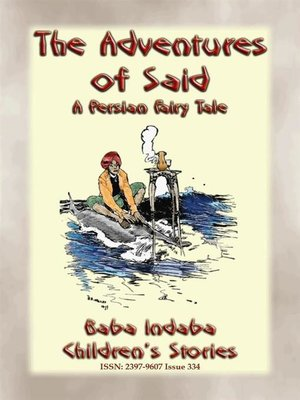 cover image of THE ADVENTURES OF SAID--A Children's Fairy Tale from Ancient Persia
