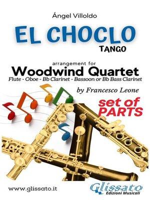 cover image of El Choclo--Woodwind Quartet (parts)
