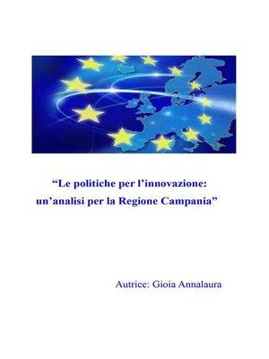 cover image of Le politiche per l'innovazione