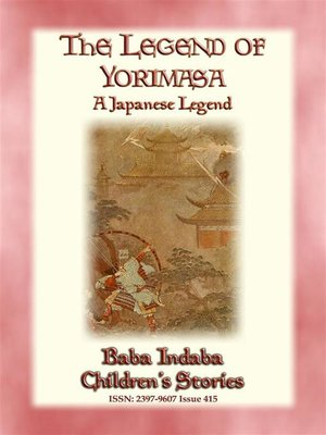 cover image of THE LEGEND OF YORIMASA--A Japanese Legend