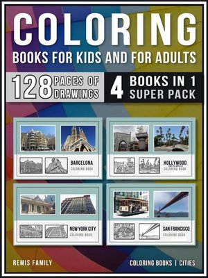cover image of Coloring Books for Kids and for Adults  (4 Books in 1 Super Pack)