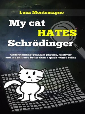 cover image of My Cat Hates Schrödinger