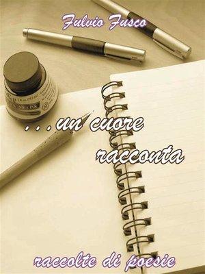 cover image of ...Un cuore racconta