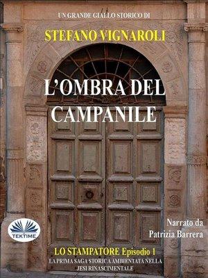 cover image of L'Ombra Del Campanile