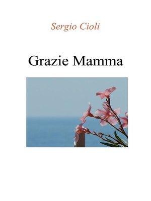cover image of Grazie mamma