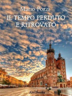 cover image of Il tempo perduto e ritrovato