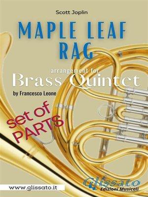cover image of Maple Leaf Rag--Brass Quintet--Parts