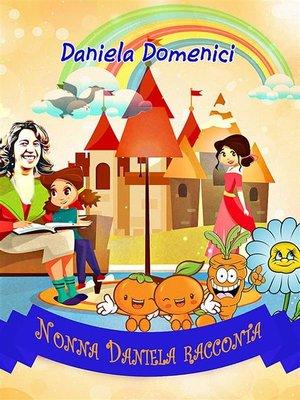 cover image of Nonna Daniela racconta