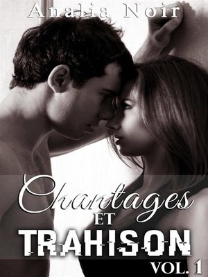 cover image of Chantages Et Trahison (Tome 1)