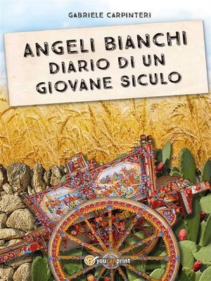 cover image of Angeli Bianchi--Diario di un giovane siculo