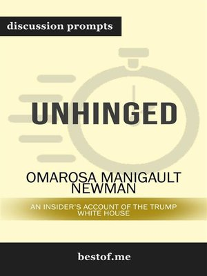 "cover image of Summary--""Unhinged--An Insider's Account of the Trump White House"" by Omarosa Manigault Newman 