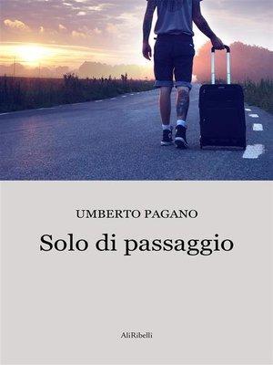 cover image of Solo di passaggio