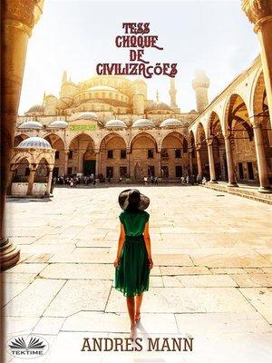 cover image of Tess-Choque De Civilizações