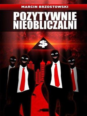 cover image of Pozytywnie nieobliczalni