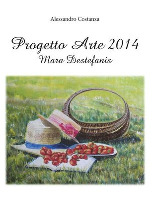 cover image of Progetto Arte 2014 – Mara Destefanis