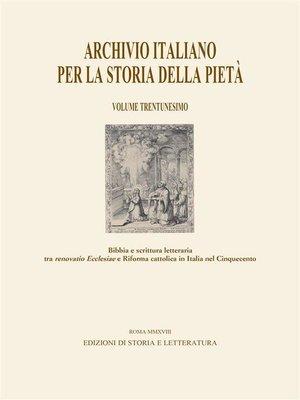 cover image of Archivio italiano per la storia della pietà--XXXI